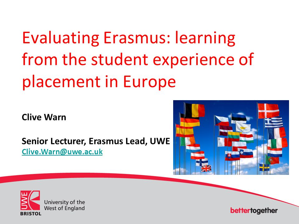 (what is) Erasmus: context Bologna Process Internationalisation EU student and staff mobility Funding support Formal agreement Organisational culture: investment and mindset Nursing exchange low in UK HE