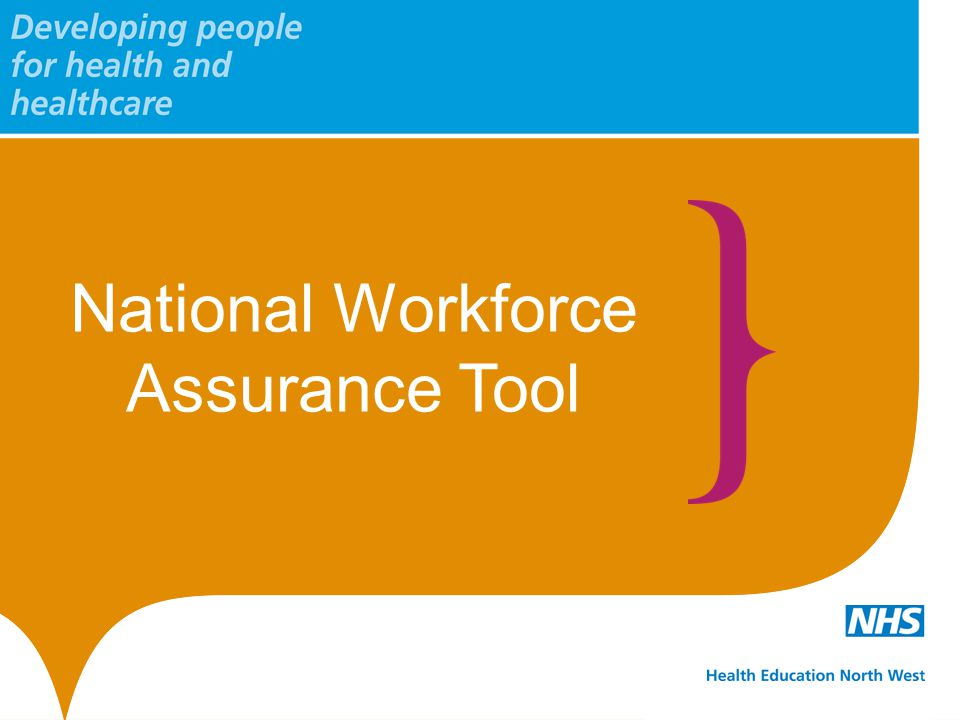 National Workforce Assurance Tool
