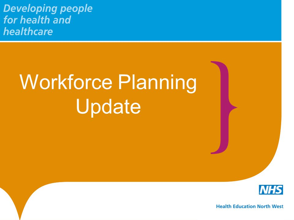 Workforce Planning Update