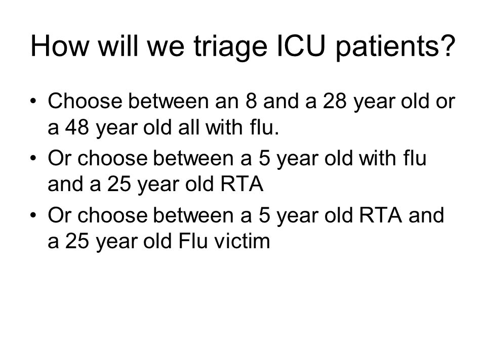 How will we triage ICU patients.