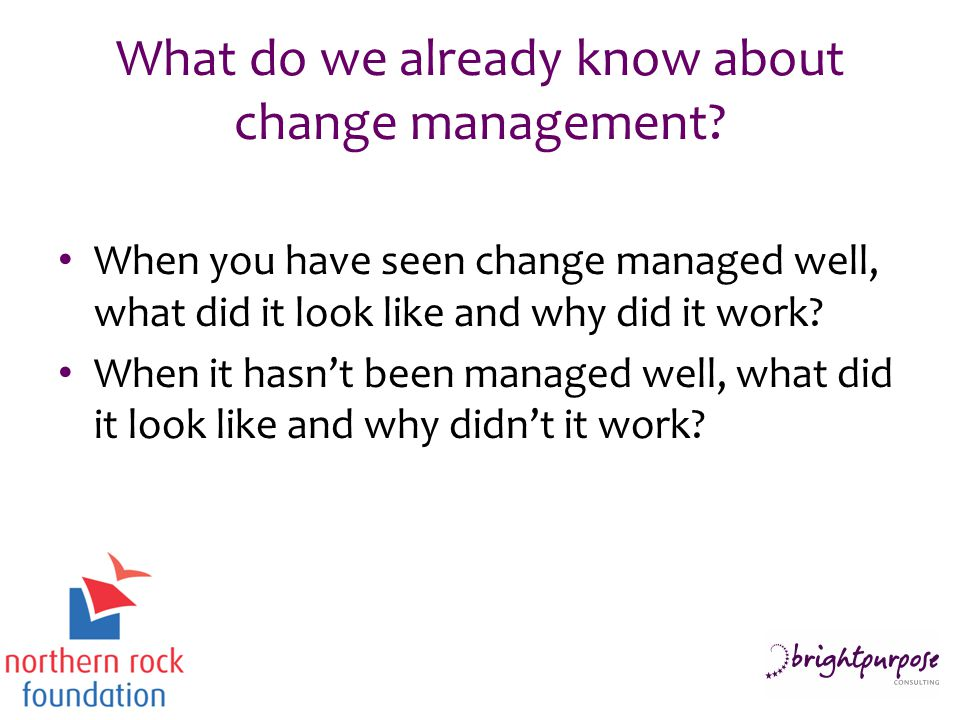 What do we already know about change management.