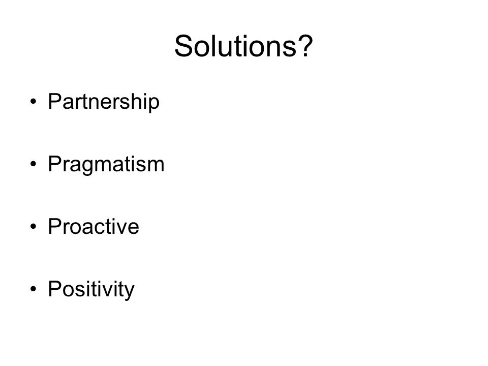 Solutions Partnership Pragmatism Proactive Positivity