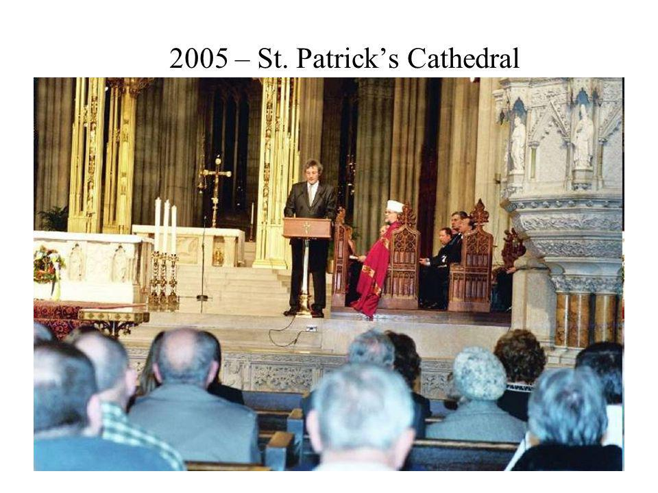 2005 – St. Patrick's Cathedral