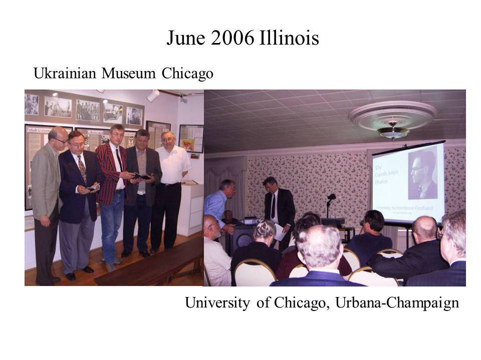 June 2006 Illinois Ukrainian Museum Chicago University of Chicago, Urbana-Champaign