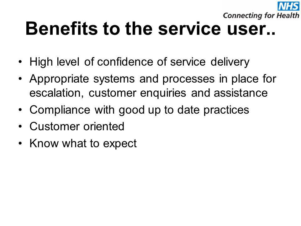 Benefits to the service user..