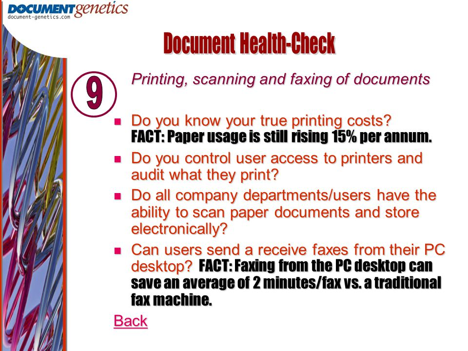Output Management Printing, scanning and faxing of documents Printing, scanning and faxing of documents Do you know your true printing costs.