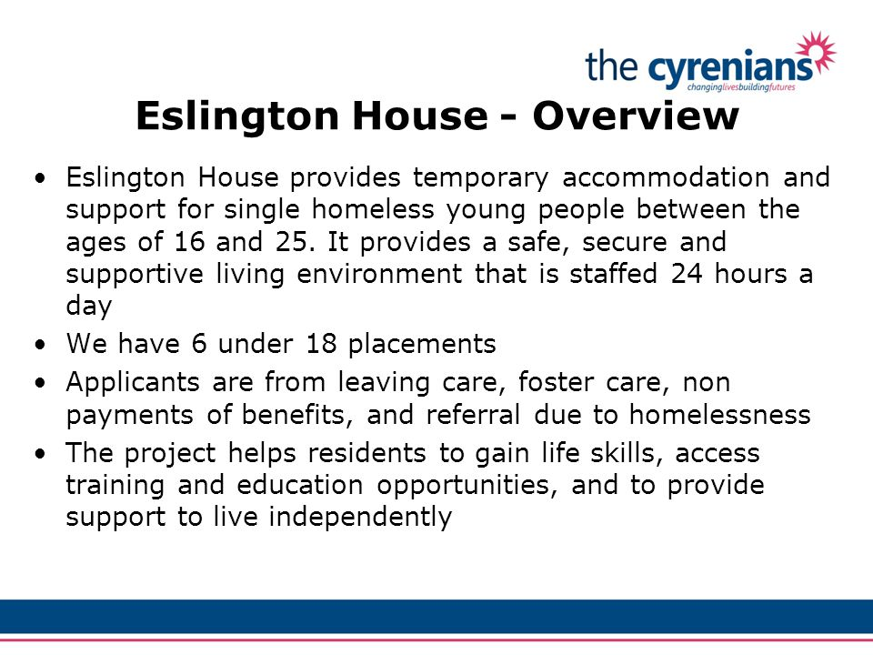 STEP 1: Applicants represent themselves at the homeless Section at Gateshead Council STEP 2: Referrals are made via the portal system, through Gateshead Council STEP 3: Eslington receives their application form and the client is then contacted for an informal interview.