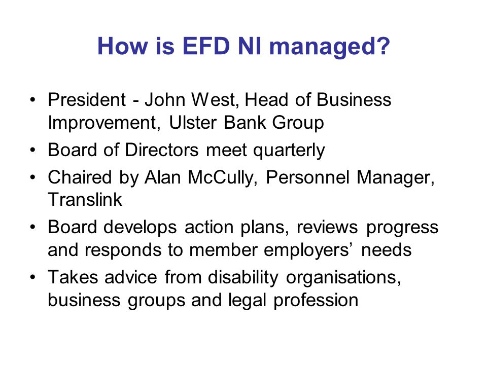 How is EFD NI managed.