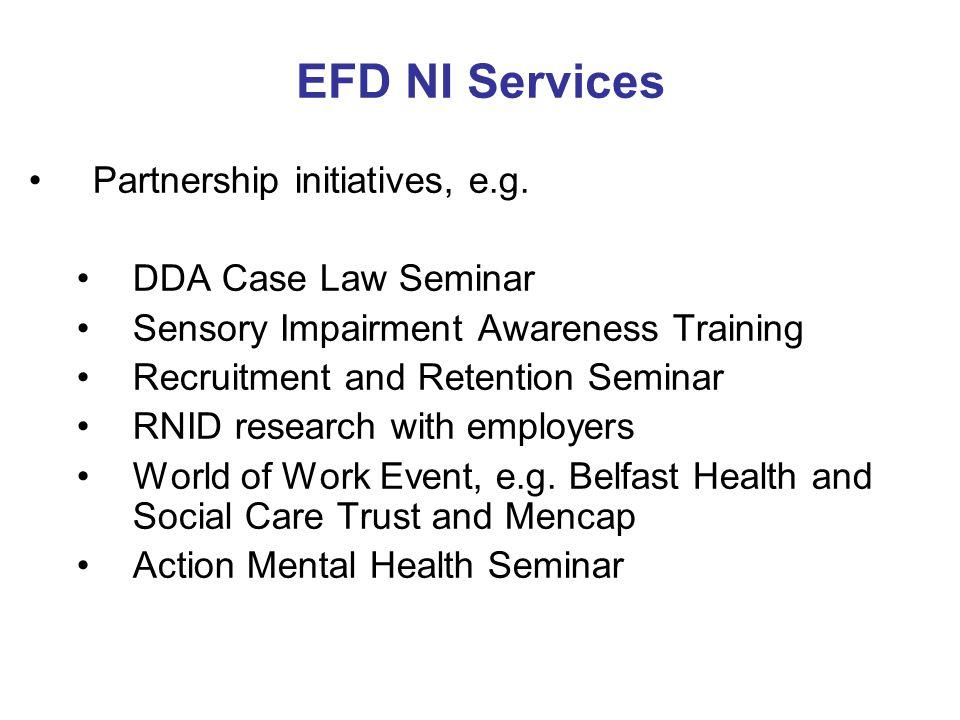 EFD NI Services Partnership initiatives, e.g.