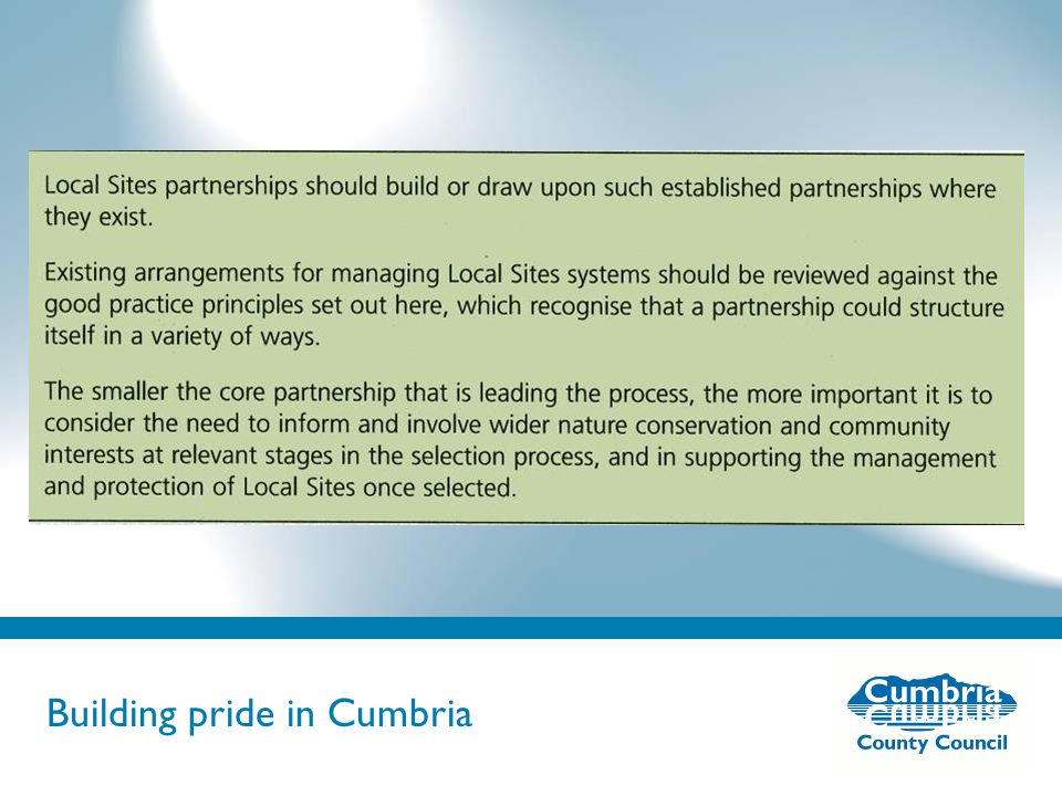 Building pride in Cumbria Do not use fonts other than Arial for your presentations