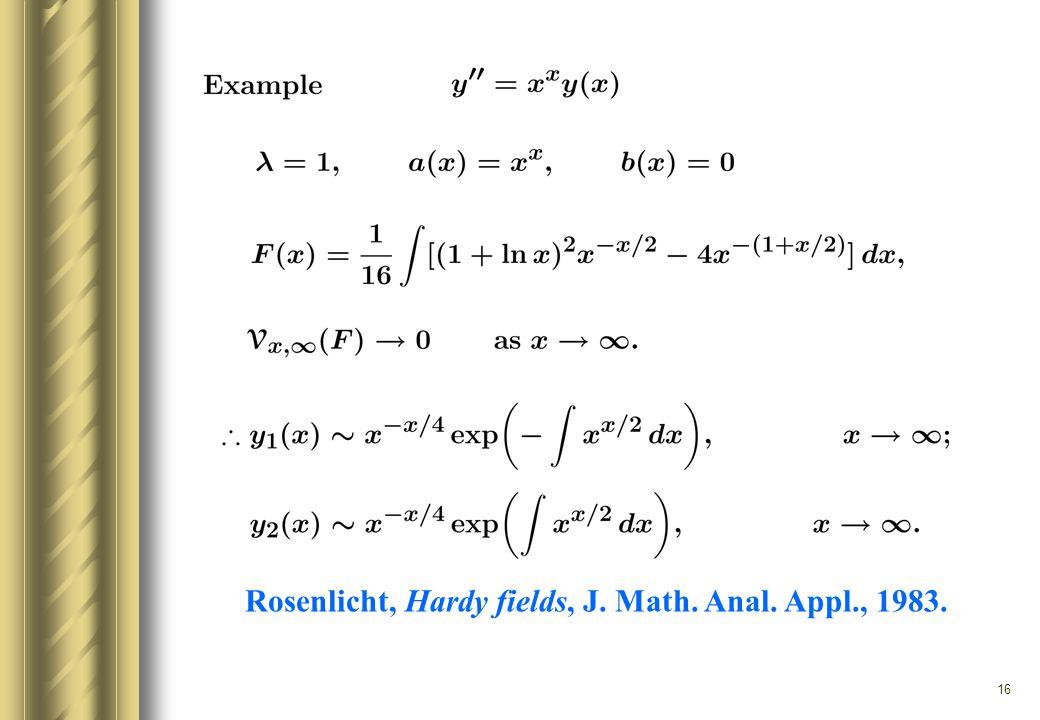 16 Rosenlicht, Hardy fields, J. Math. Anal. Appl., 1983.