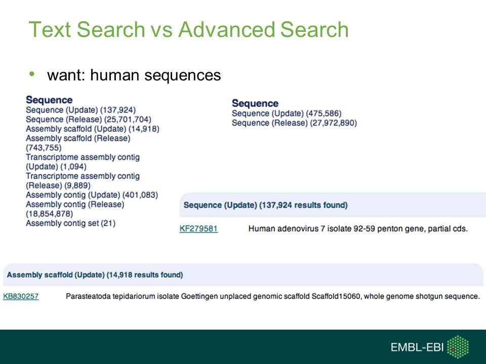 Text Search vs Advanced Search want: human sequences