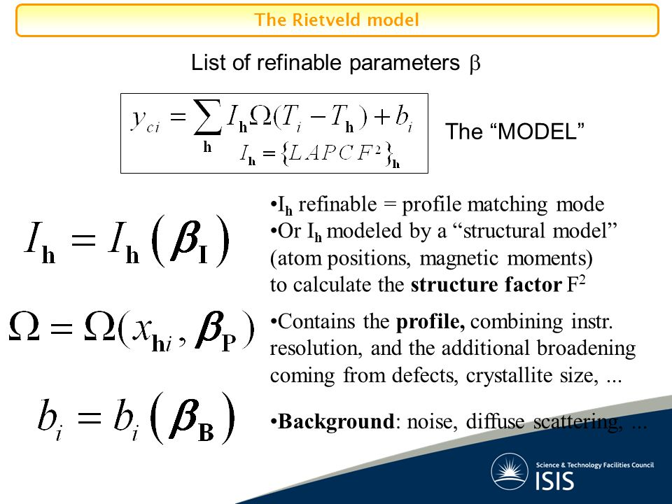 "List of refinable parameters  I h refinable = profile matching mode Or I h modeled by a ""structural model"" (atom positions, magnetic moments) to calc"