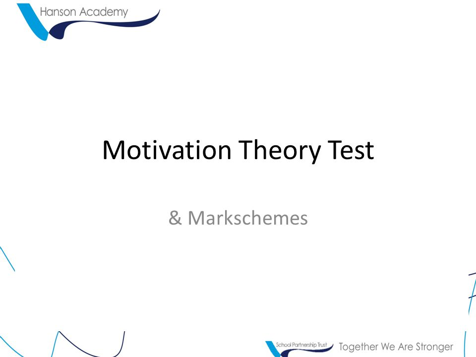 Motivation Theory Test & Markschemes