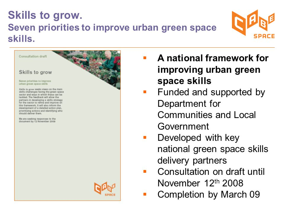 Skills to grow. Seven priorities to improve urban green space skills.