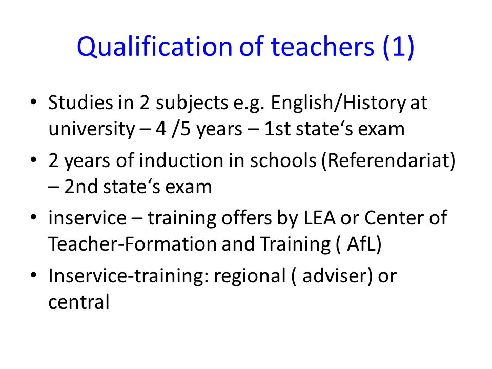 Qualification of teachers (1) Studies in 2 subjects e.g.