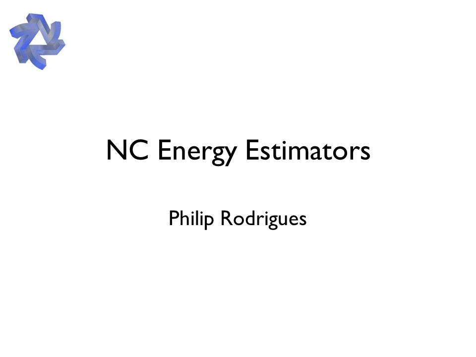 NC Energy Estimators Philip Rodrigues