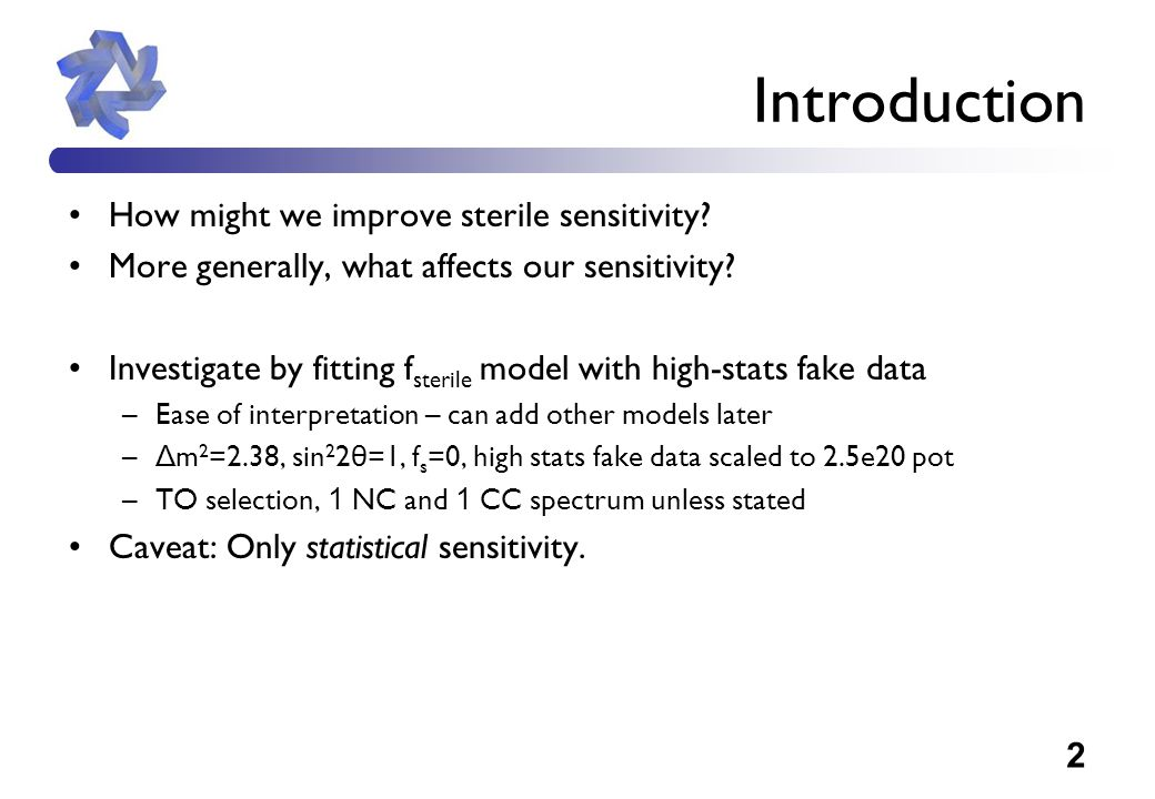2 Introduction How might we improve sterile sensitivity.