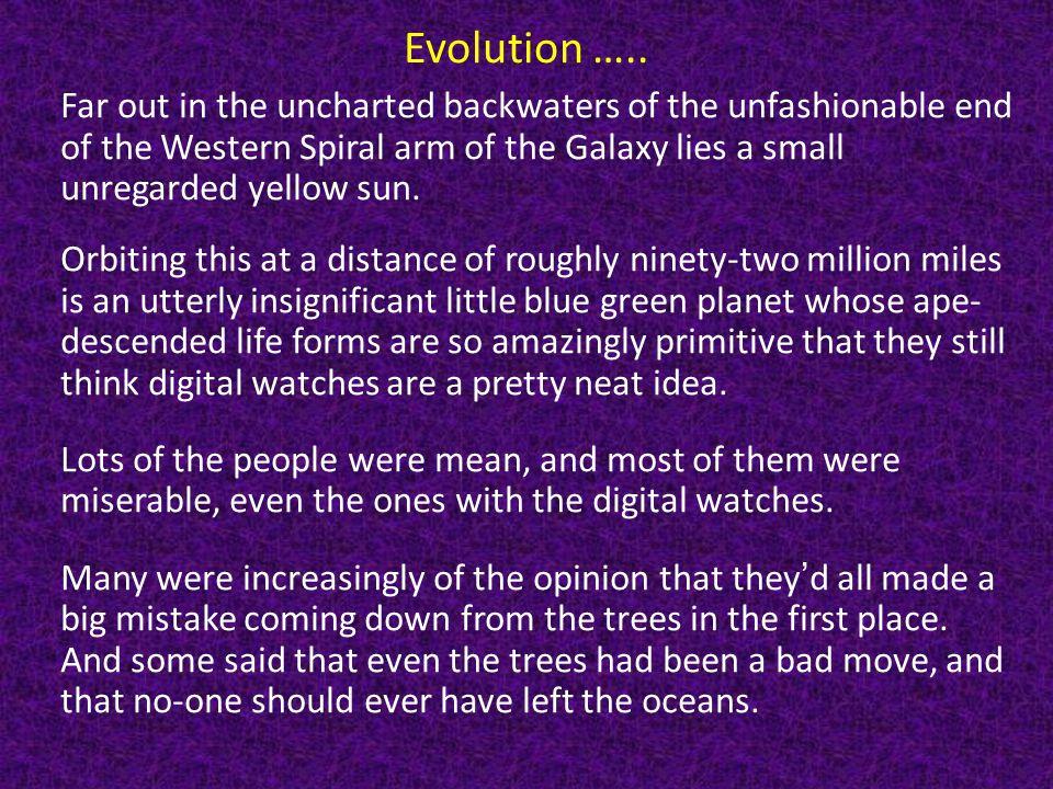 Evolution …..