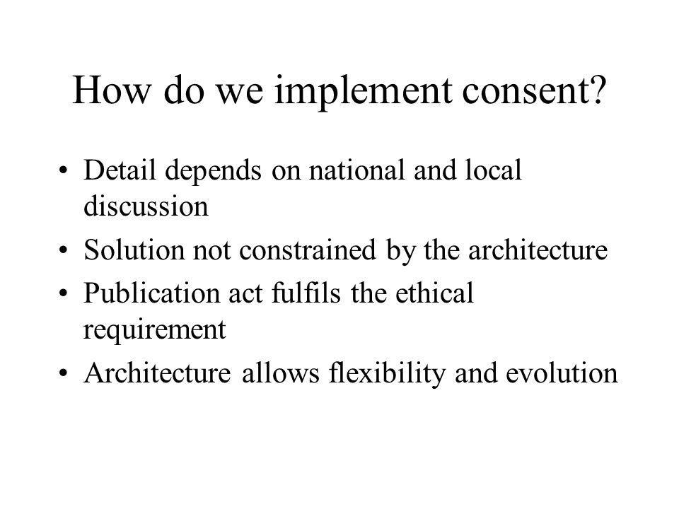 How do we implement consent.