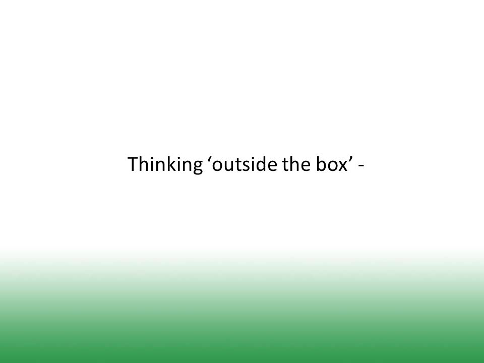 Thinking 'outside the box' -