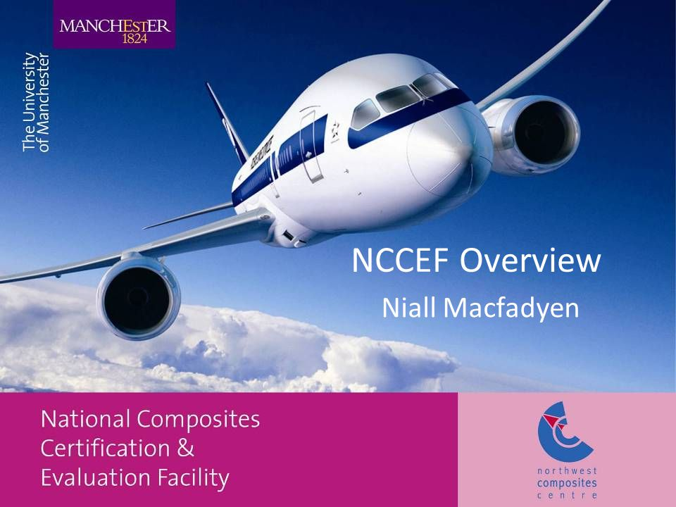 Summary Introduction to Aerospace in the Northwest Overview of NCCEF capabilities Overview of Materials test and evaluation unit Questions