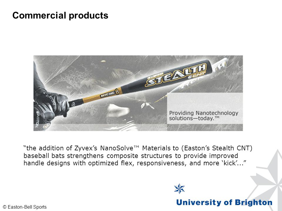 """""""the addition of Zyvex's NanoSolve™ Materials to (Easton's Stealth CNT) baseball bats strengthens composite structures to provide improved handle desi"""
