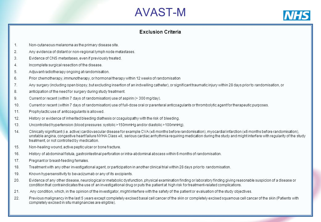 AVAST-M Exclusion Criteria 1.Non-cutaneous melanoma as the primary disease site.