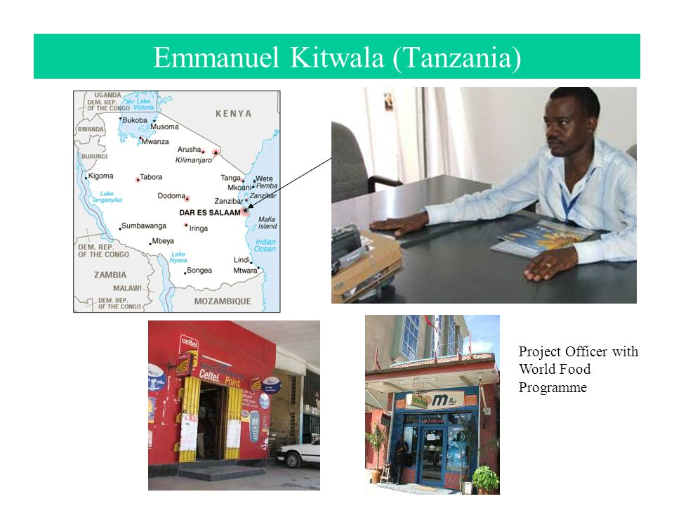 Emmanuel Kitwala (Tanzania) Project Officer with World Food Programme