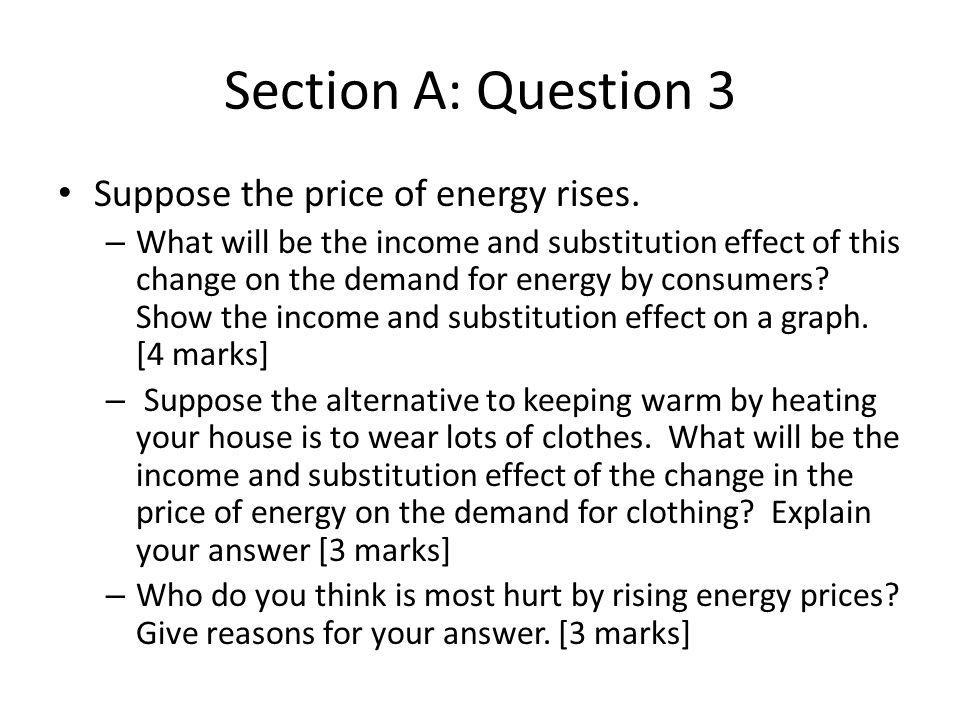 Section B : Question 11 c Quantity is lower.
