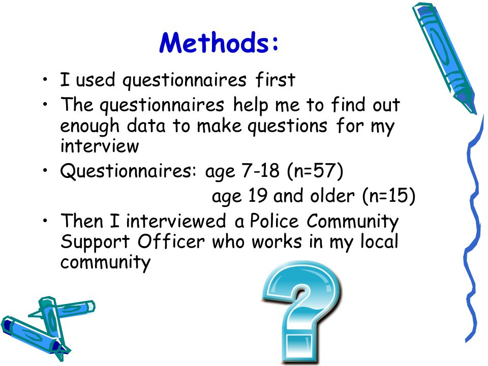 Data analysis Mainly my questions were closed but two were open I tallied the answers of my closed questions I had to sort answers to my open questions into categories This is called coding Then I used Microsoft Excel with an adult helping me to organize my data and to make my graphs