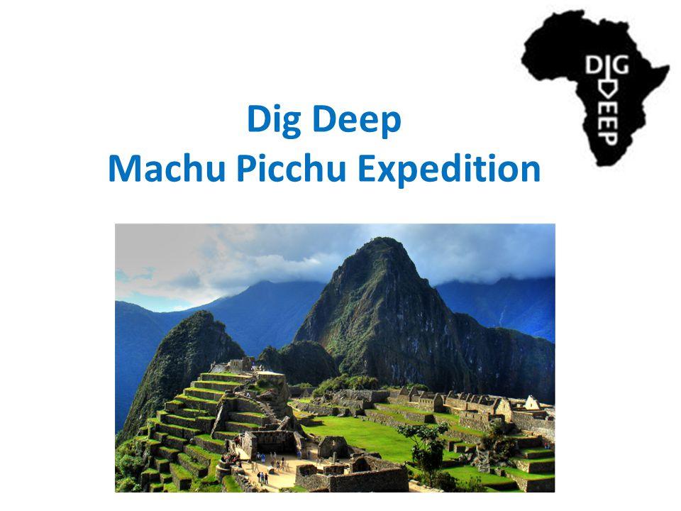 Dig Deep Machu Picchu Expedition