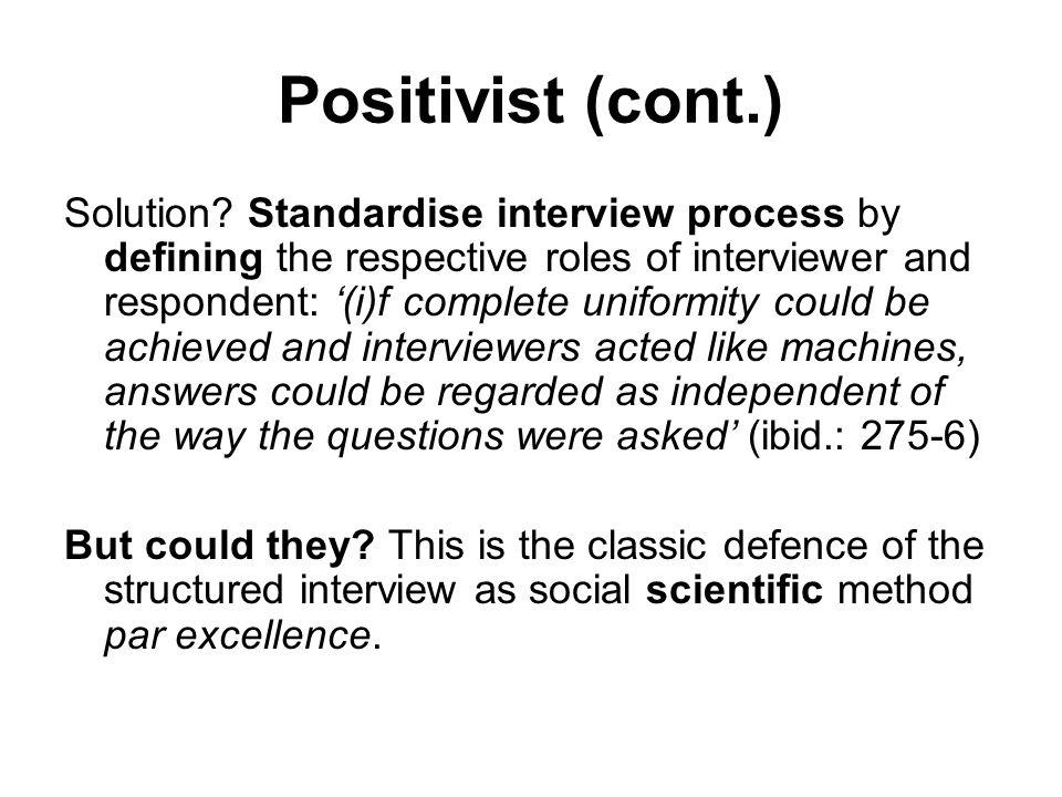 Positivist (cont.) Solution.