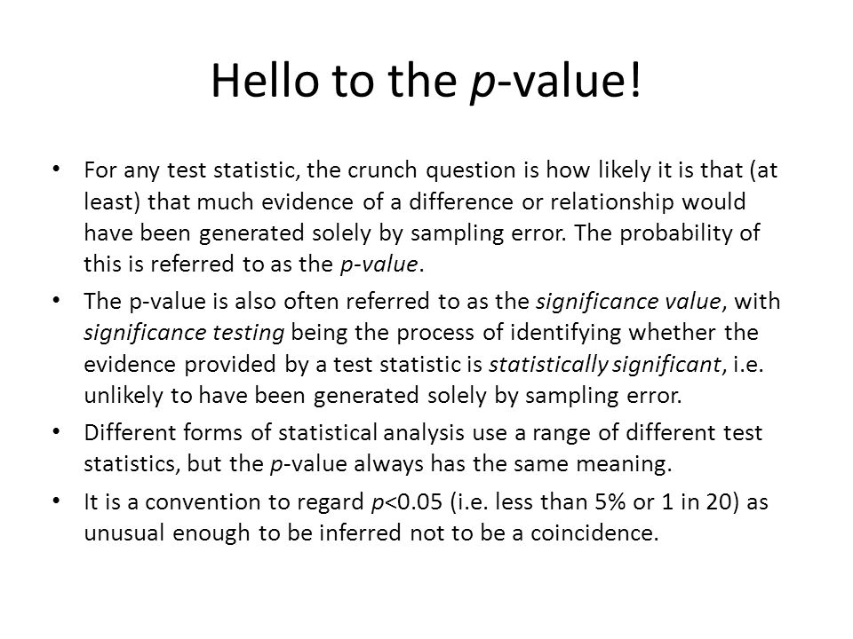 Hello to the p-value.
