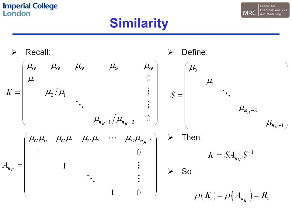  Recall:  Define:  Then:  So: Similarity