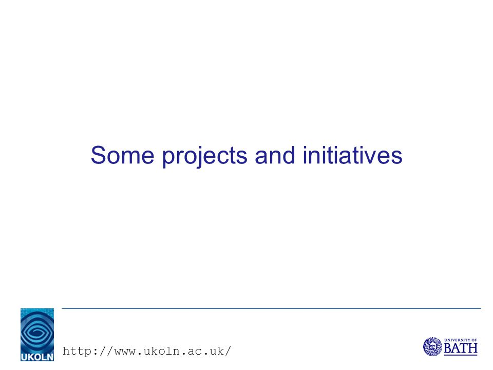 Some projects and initiatives