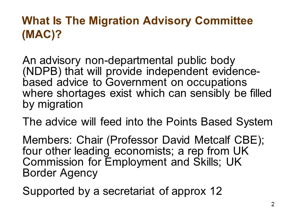 2 What Is The Migration Advisory Committee (MAC).