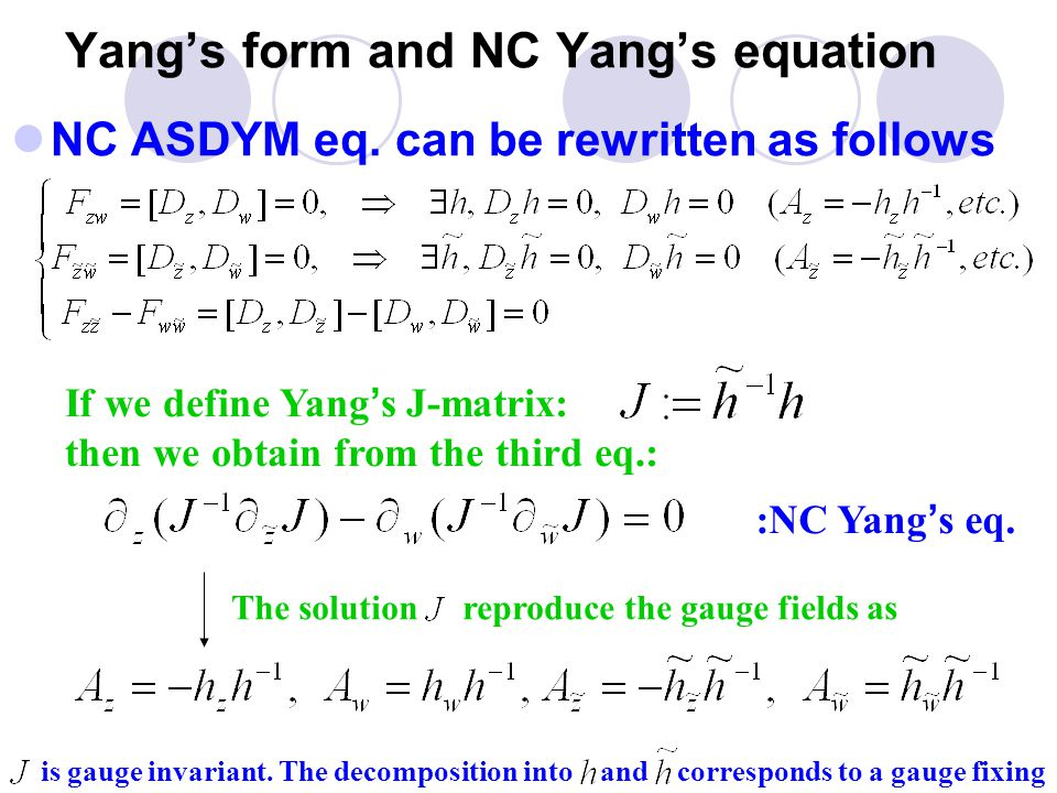 Yang's form and NC Yang's equation NC ASDYM eq.