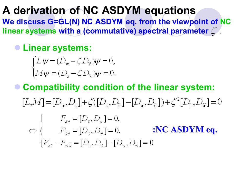 NC Penrose-Ward correspondence Linear systems of ASDYM ``NC hol.