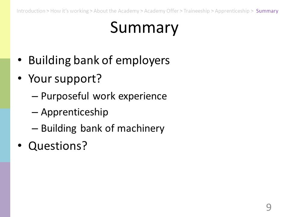 Summary Building bank of employers Your support.