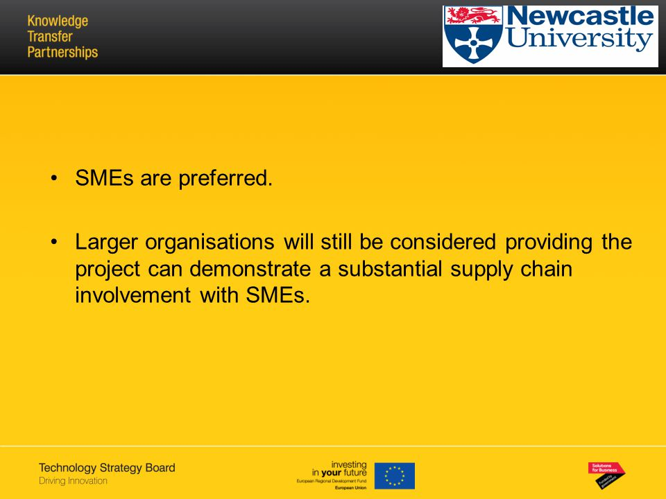 SMEs are preferred.
