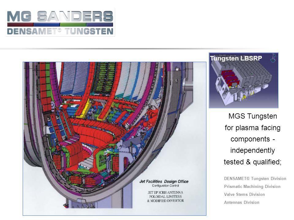 DENSAMET® Tungsten Division Prismatic Machining Division Valve Stems Division Antennas Division Tungsten - LBSRP Tungsten LBSRP MGS Tungsten for plasm