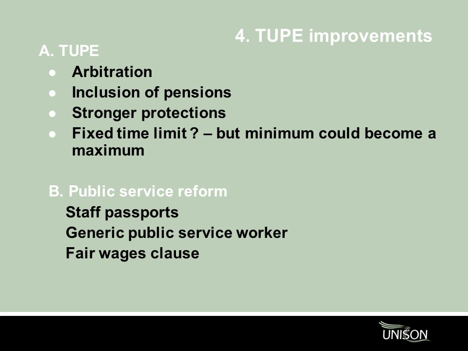 4. TUPE improvements A.