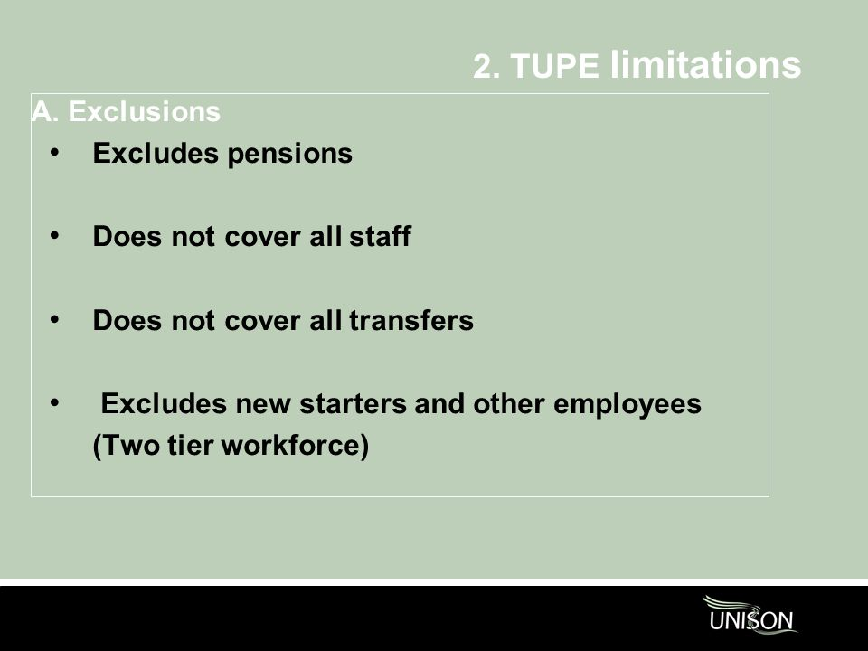 2. TUPE limitations A.