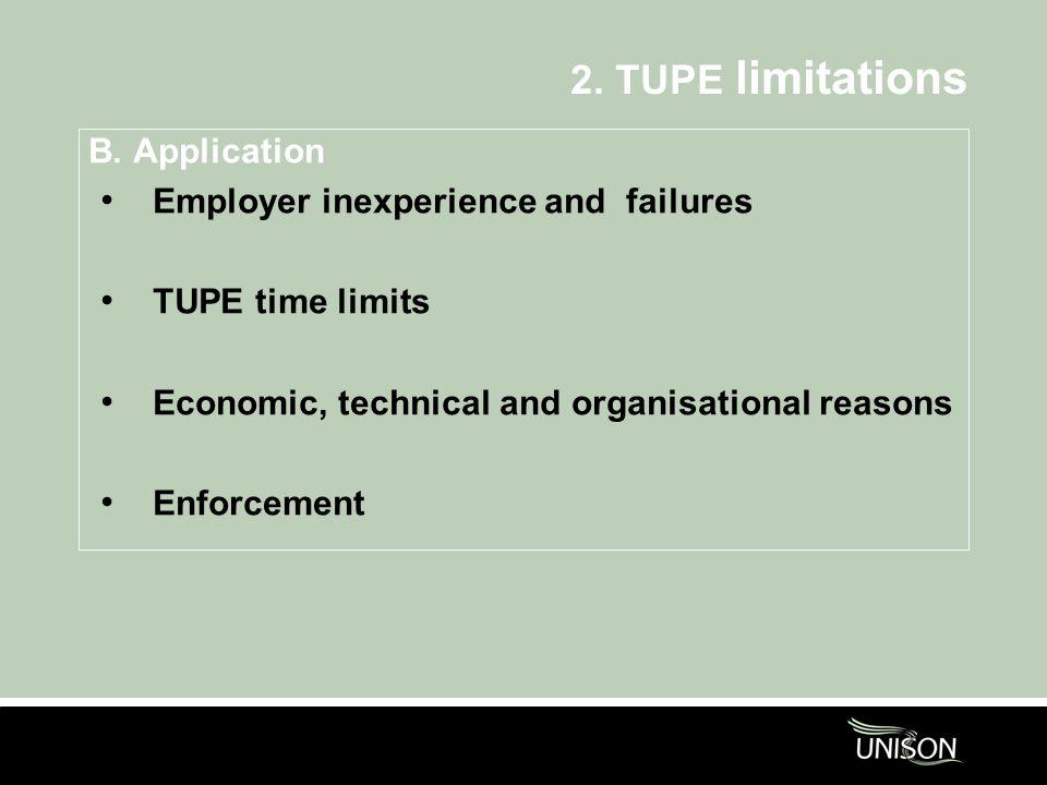 2. TUPE limitations B.