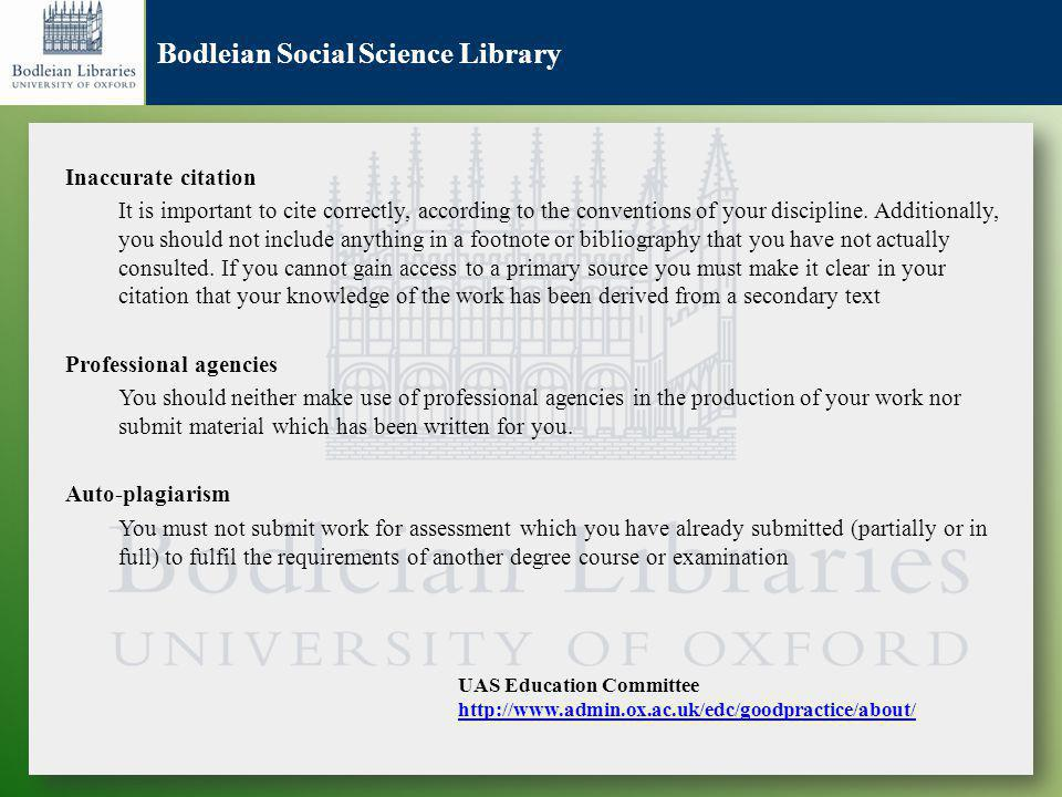 Bodleian Social Science Library Inaccurate citation It is important to cite correctly, according to the conventions of your discipline.