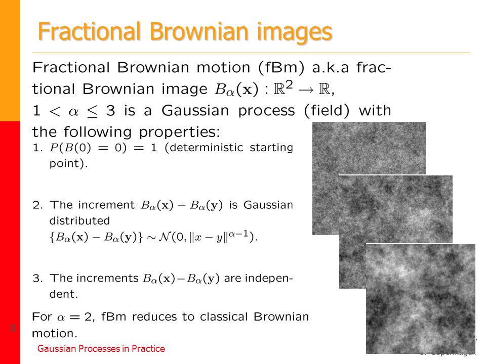Gaussian Processes in Practice 8 Fractional Brownian images