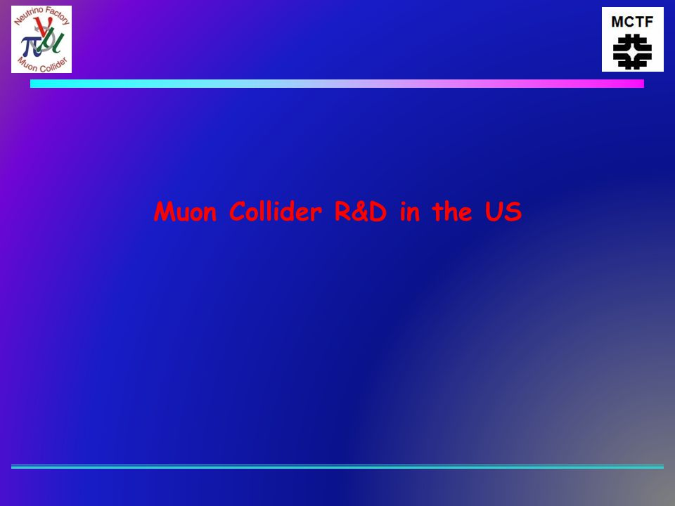 Muon Collider Program  Closely coupled with R&D on the Neutrino Factory u IDS-NF  The R&D program is now encompassed in a 5 Year Plan u Proposal submitted to DOE in December, 2008  Two Main Thrusts u Support on-going international commitments s MICE s IDS u Deliver a Muon Collider Design Feasibility Study by 2013 Alan Bross UKNF Meeting Lancaster April 22, 20092