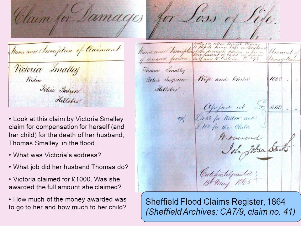 Look at this claim by Victoria Smalley claim for compensation for herself (and her child) for the death of her husband, Thomas Smalley, in the flood.