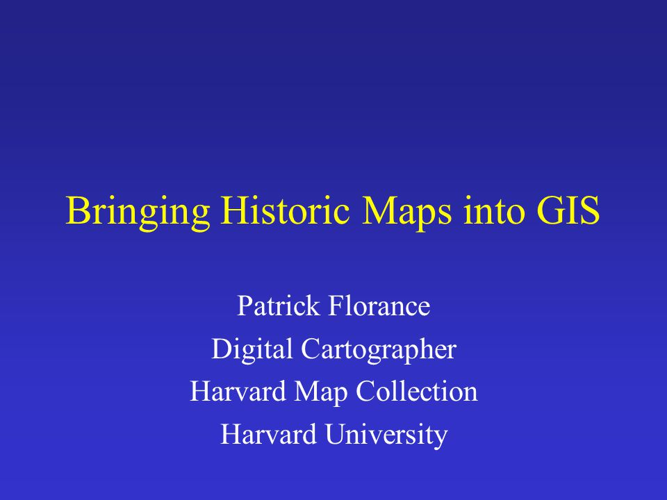 Why bring historic maps into GIS.